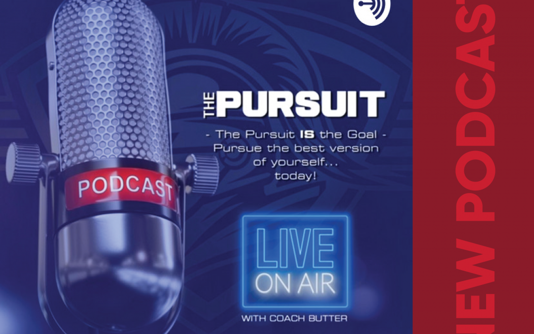 The Pursuit: A New Podcast